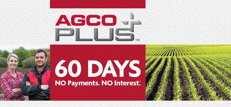AGCO Plus    60 Days   No Payments. No Interest.